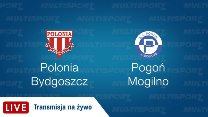 Polonia Bydgoszcz – Pogoń Mogilno | Transmisja na żywo | Piłka Nożna