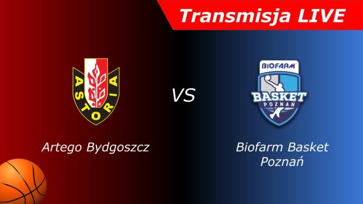 Enea Astoria Bydgoszcz – Biofarm Poznań | Mecz | Koszykówka